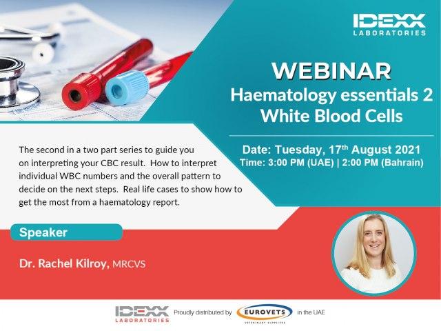 Haematology essentials 2- White Blood Cells (Webinar)